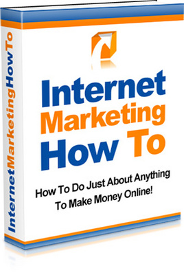 Product picture Internet Marketing-How to make money online
