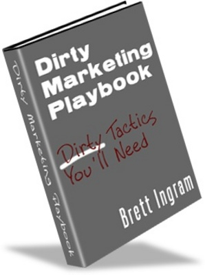 Product picture Dirty Marketing Playbook - Learn how to make money online